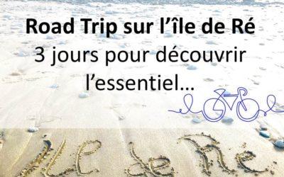 3 jours de Road Trip sur l'île de Ré